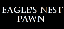 Eagles Nest Pawn